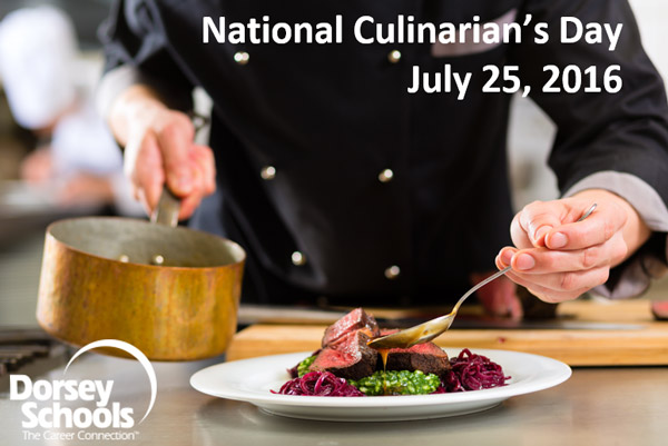 National Culinarians Day Dorsey Schools July 25 2016