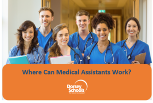 Where Can Medical Assistants Work
