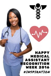 Medical Assistant Recognition Week 2016