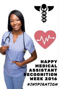 Medical Assistant Recognition Week 2016