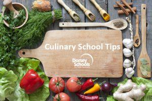 Cooking School Tips - Dorsey Schools
