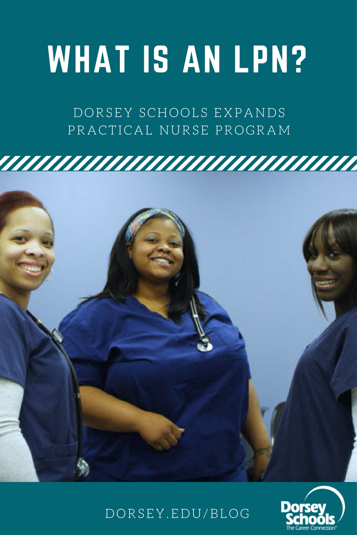 Dorsey Expands Practical Nurse Program