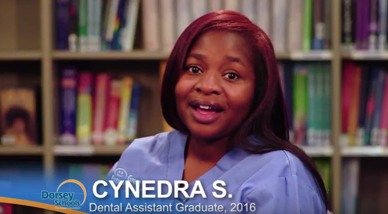 Meet Cynedra a Graduate from the Dorsey Schools Dental Assistant Program