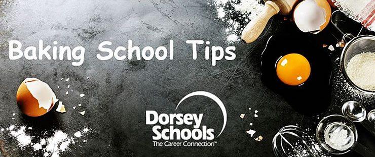 Baking School Tips